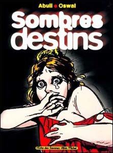 Outra parceria: Sombres Destins, com Oswal