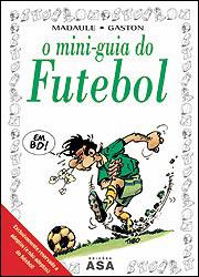 O mini-guia do futebol