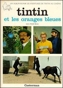 Tintin - Et les oranges bleues
