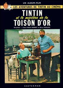 Tintin - Et le mystére de la Toisin D'or