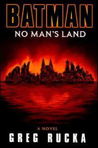 Batman - No Man's Land