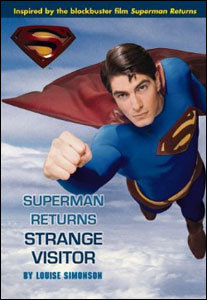 Superman Returns - Strange Visitors