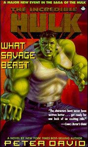 The Incredible Hulk - What Savage Beast