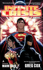 Infinite Crisis - A Novel