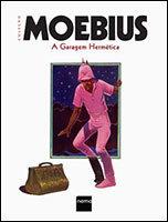 Coleção Moebius - A garagem hermética