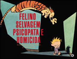 Calvin & Haroldo - Volume 10 - Felino selvagem psicopata e homicida