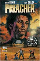 Preacher - Volume 2 - Até o fim do mundo