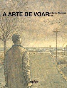 A Arte de Voar, livro de Antonio Altarriba (roteiro), Kim (desenho)