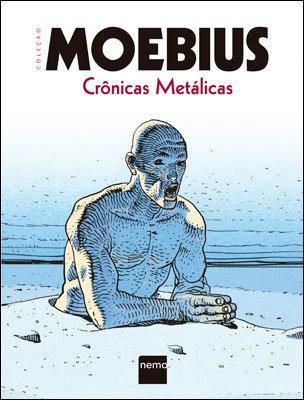 Coleção Moebius - Crônicas Metálicas