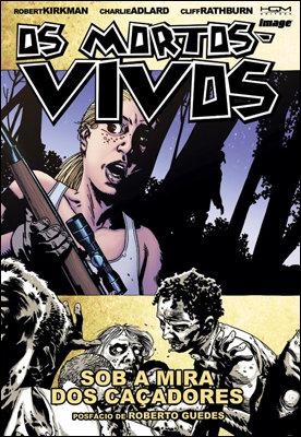Os Mortos-Vivos Vol. 11: Sob a Mira dos Caçadores