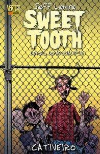 Sweet Tooth - Depois do Apocalipse - Volume 02 - Cativeiro