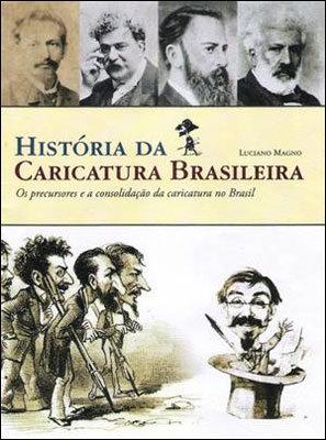 História da Caricatura Brasileira