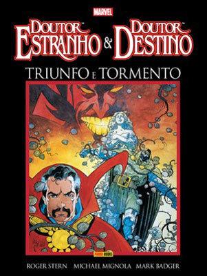 Dr. Estranho & Dr. Destino: Triunfo e Tormento