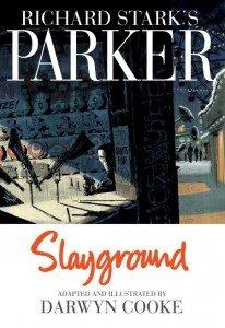 Parker - Slayground