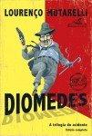 Publicação de clássico: Diomedes – A Trilogia do Acidente