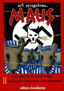 Maus - A história de um sobrevivente - Livro 2