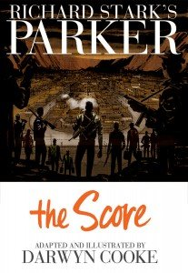 Richard Stark's Parker – Book 3 – The Score