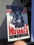 Cartaz Mutants are the Enemy