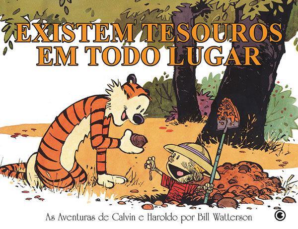 Calvin e Haroldo – Existem tesouros em todo lugar