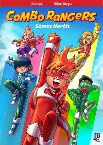 Combo Rangers – Somos Heróis
