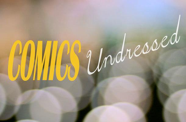 Comics Undressed