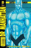 Antes de Watchmen - Volume 4 - Dr. Manhattan
