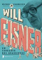 Will Esiner – Um sonhador nos quadrinhos