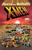 X-Men - A Queda dos Mutantes Volume 1