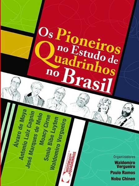 Os Pioneiros no Estudo de Quadrinhos no Brasil