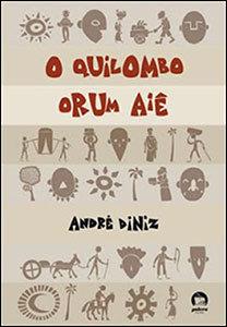 O Quilombo Orum Aiê