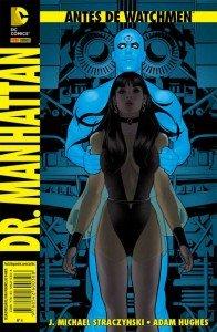 Antes de Watchmen – Volume 4 – Dr. Manhattan
