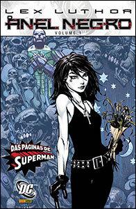 Lex Luthor - O Anel Negro - Volume 1
