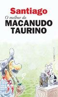 Santiago - O melhor do Macanudo Taurino