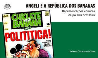 Angeli e a República dos Bananas