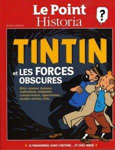 Le  Point- Historia - Tintin et les Forces Obscures