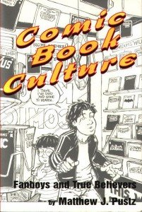 Comic Book Culture – Fanboys and true believers
