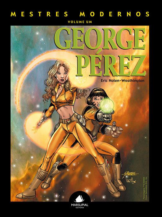 Mestres Modernos – Volume 1 – George Pérez