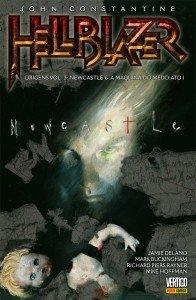 John Constantine Hellblazer - Origens - Volume 3 - Newcastle & A máquina do medo - Ato I