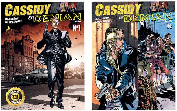 Demian & Cassidy # 1 e # 2
