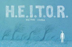 H.E.I.T.O.R.