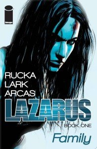 Lazarus - Volume 1 - Family