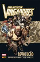 Coleção Marvel Deluxe - Os Novos VIngadores - Revolução