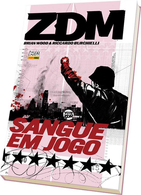ZDM – Terra de Ninguém – Volume 5 – Sangue em Jogo