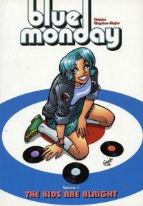 Blue Monday – The kids are alright