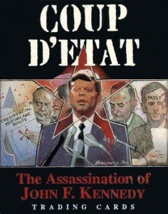 Coup D'etat - The Assassination of John F. Kennedy