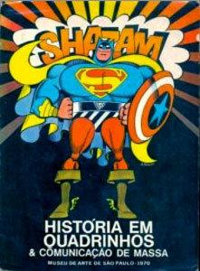 História em Quadrinhos & Comunicação de Massa