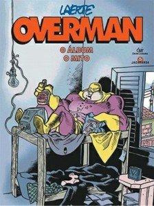 Overman – O álbum – O mito