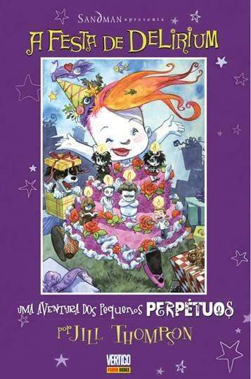 Os Pequenos Perpétuos – Volume 2 – A Festa de Delirium