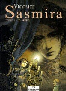 Sasmira - Tomo 1 - O Apelo