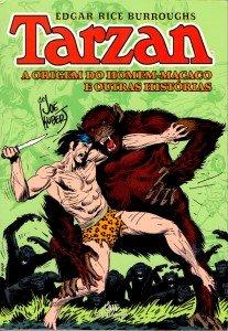Tarzan – A origem do Homem-Macaco e outras histórias